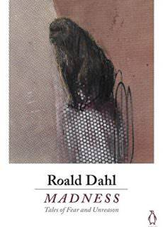 rThe Visitor Madness: Tales of Fear and Unreason by Roald Dahl