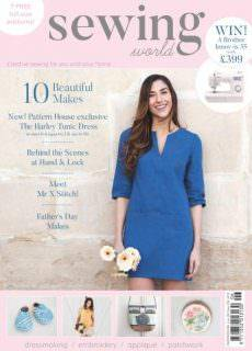Sewing World – Issue 256 – June 2017