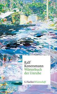 Worterbuch der Unruhe – Ralf Konersmann