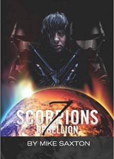7 Scorpions, Book 1: Rebellion by Mike Saxton