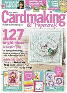 Cardmaking & Papercraft – Issue 170 – June 2017