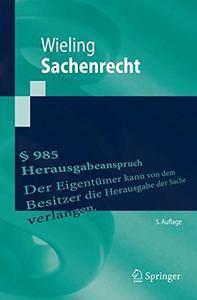 Hans Josef WielingSachenrecht Das Sachenrecht ist ein zentraler Bereich der zivilrechtlichen Examensvorbereitung