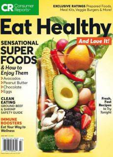 Consumer Reports – Eat Healthy and Love it! – July 2017