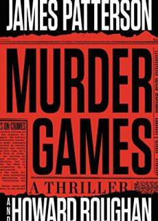 Murder Games by James Patterson, Howard Roughan