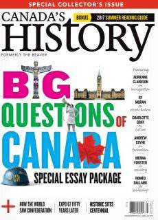 Canada's History – June-July 2017