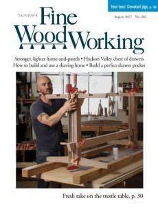 Fine Woodworking — August 2017