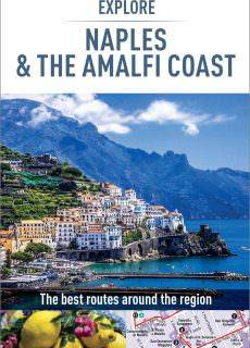 Insight Guides Explore Naples and the Amalfi Coast, 2 edition (Insight Explore Guides)