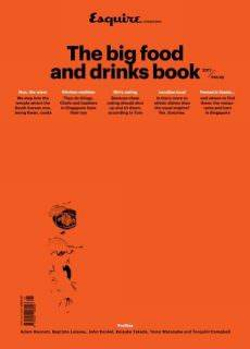 Esquire Singapore The Big food and drinks book 2017
