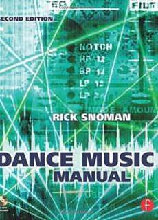 Dance Music Manual Tools, Toys, and Techniques, 2nd edition
