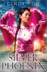 "Cindy Pon ""Silver Phoenix: Beyond the Kingdom of Xia"""