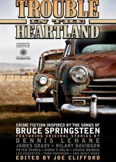 Trouble in the Heartland Crime Fiction Inspired by the Songs of Bruce Springsteen