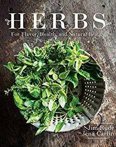Herbs for Flavor, Health, and Natural Beauty – Jim Rude
