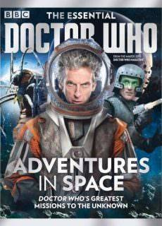 The Essential Doctor Who Issue 11 Adventures in Space 2017