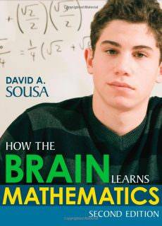 David A. Sousa – How the Brain Learns Mathematics