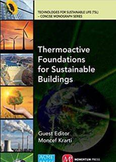 Thermoactive Foundations for Sustainable Buildings Year: 2015