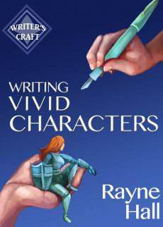 Writing Vivid Characters Professional Techniques for Fiction Authors (Writer's Craft Book 18)