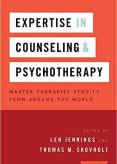 Expertise in Counseling and Psychotherapy Master Therapist Studies from Around the World