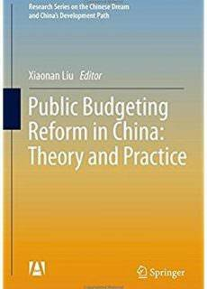 Public Budgeting Reform in China Theory and Practice