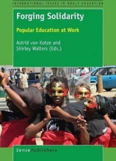 Forging Solidarity Popular Education at Work