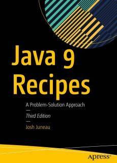 Java 9 Recipes A Problem-Solution Approach