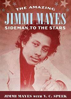 The Amazing Jimmi Mayes Sideman to the Stars