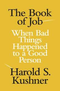 The Book of Job-When Bad Things Happened to a Good Person
