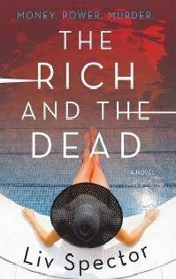 Liv Spector – The Rich and the Dead