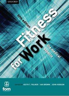 Fitness for Work The Medical Aspects, 5th edition