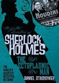 The Further Adventures of Sherlock Holmes-The Ectoplasmic Man