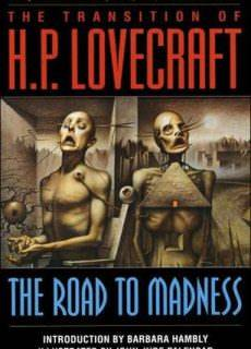 Novel The Road to Madness by H. P. Lovecraft, John Jude Palencar, Barbara Hambly