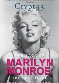 Crypt 33-The Saga of Marilyn Monroe – The Final Word