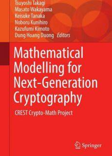 Mathematical Modelling for Next-Generation Cryptography CREST Crypto-Math Project