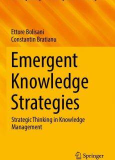 Emergent Knowledge Strategies Strategic Thinking in Knowledge Management