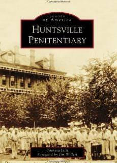 Huntsville Penitentiary (Images of America)