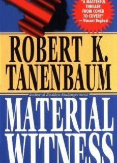 Material Witness (The Butch Karp and Marlene Ciampi Series Book 5) by Robert K. Tanenbaum
