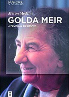 Golda Meir A Political Biography