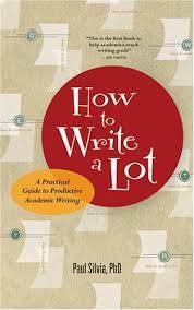 How to Write a Lot – Paul J Sylvia