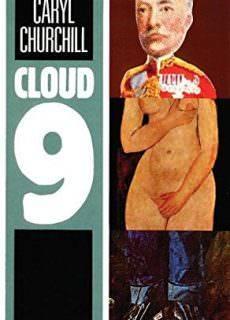 "Caryl Churchill, ""Cloud 9"""