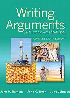 Writing Arguments A Rhetoric with Readings, Concise Edition, 7th Edition