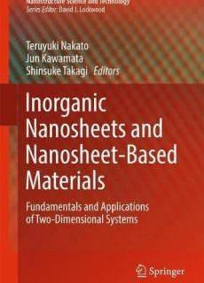 Inorganic Nanosheets and Nanosheet-Based Materials Fundamentals and Applications of Two-Dimensional Systems