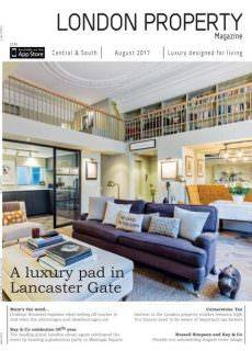 London Property Magazine Central & South Edition – August 2017