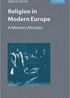 "Grace Davie, ""Religion in Modern Europe: A Memory Mutates"""