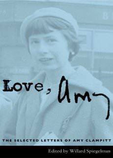 Love, Amy The Selected Letters of Amy Clampitt