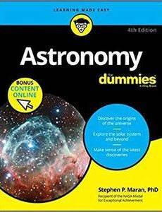 Stephen P. Maran Astronomy For Dummies, 4th Edition