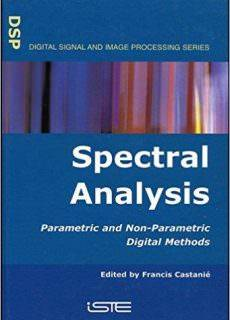 Spectral Analysis Parametric and Non-Parametric Digital Methods