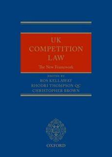UK Competition Law The New Framework