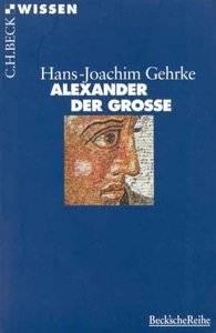 Hans-Joachim Gehrke Alexander der Grosse