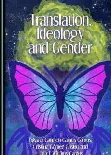 Translation, Ideology and Gender
