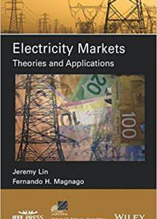 Electricity Markets Theories and Applications