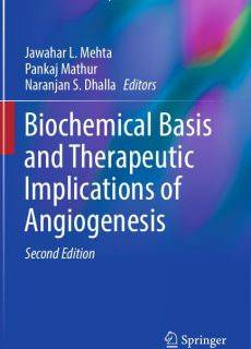 Biochemical Basis and Therapeutic Implications of Angiogenesis, Second Edition